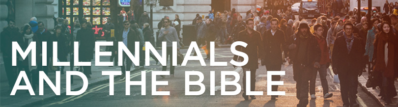 Millenials and the Bible
