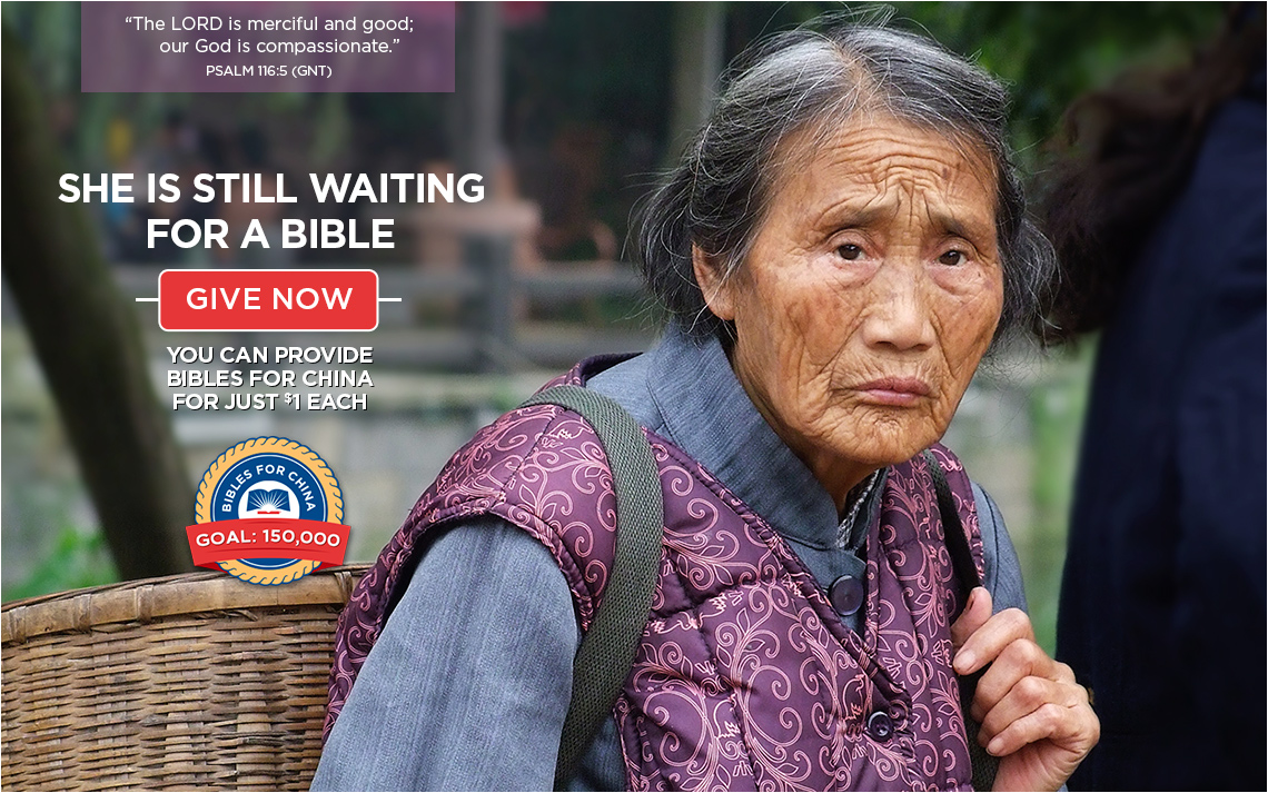 You can provide Bibles for China for Just $1 each >