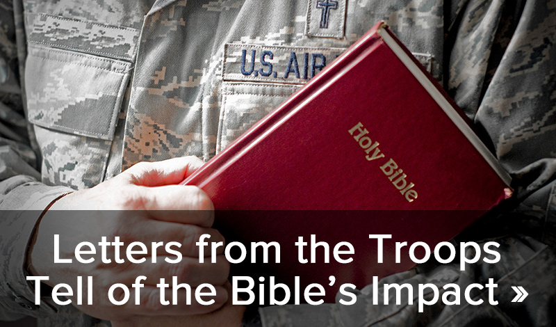 Letters from the troops tell of the Bible's impact >