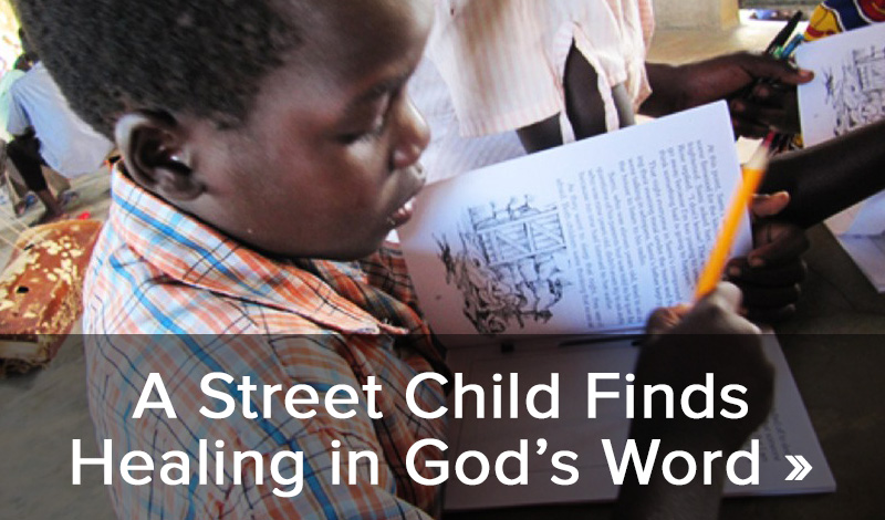 A Street Child Finds Healing in God's Word >