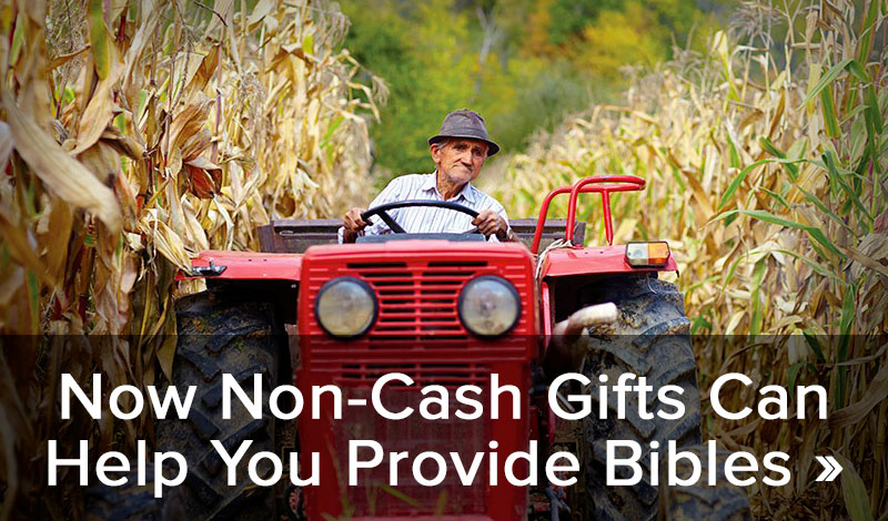Now non-cash gifts can help you provide Bibles >