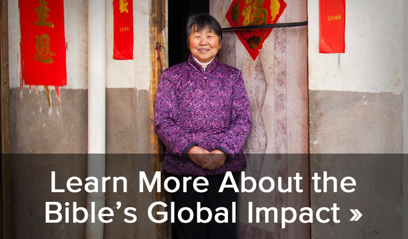 Learn More About the Bible's Global Impact >