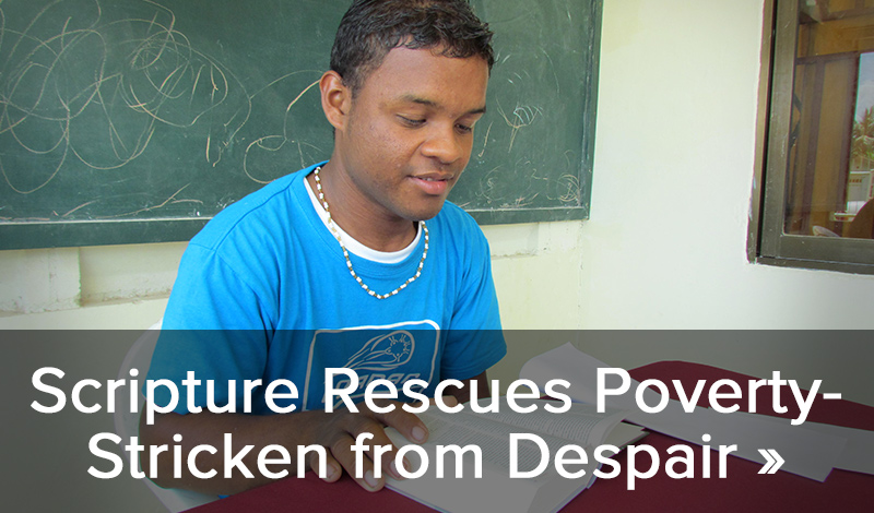 Scripture Rescues Poverty – Stricken from Despair >