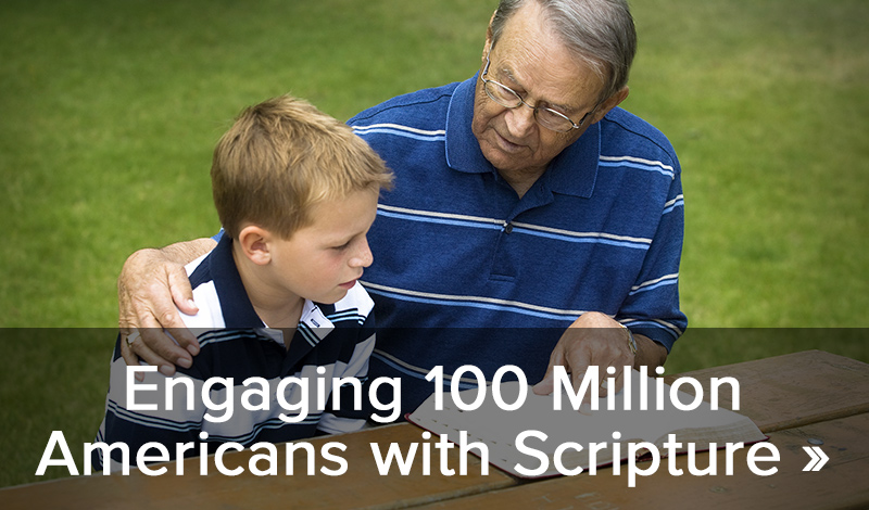 Engaging 100 Million Americans with Scripture >