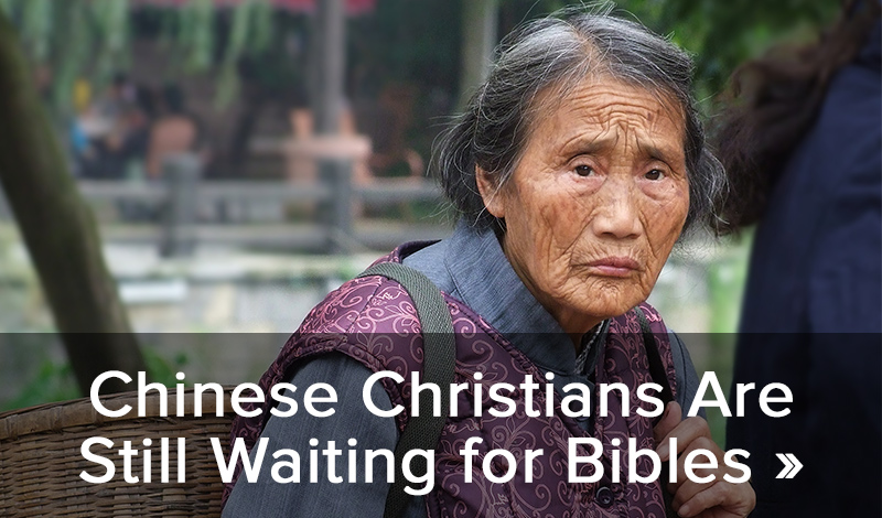Chinese Christians are still waiting for Bibles >>