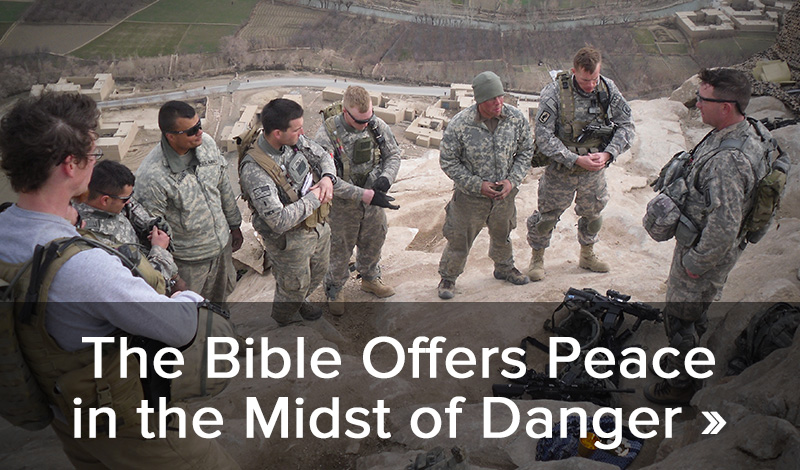 The Bible offers peace in the midst of danger >>