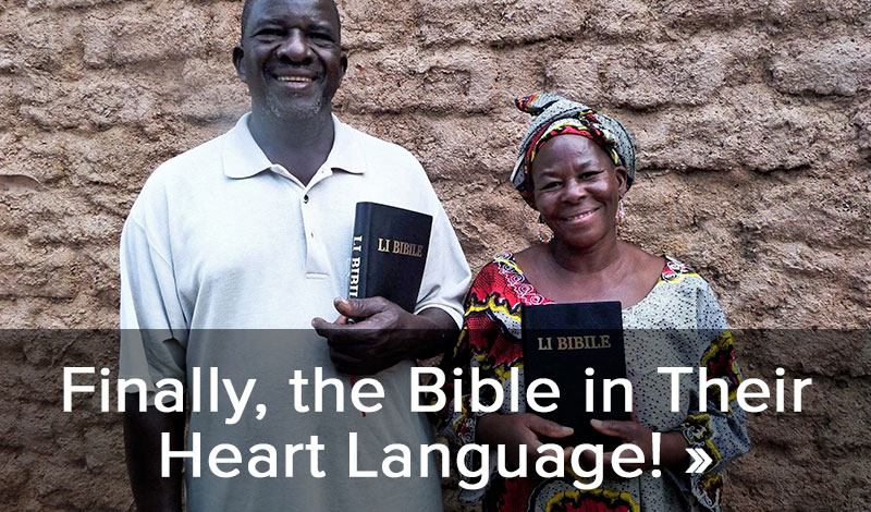 Finally, the Bible in Their Heart Language! >