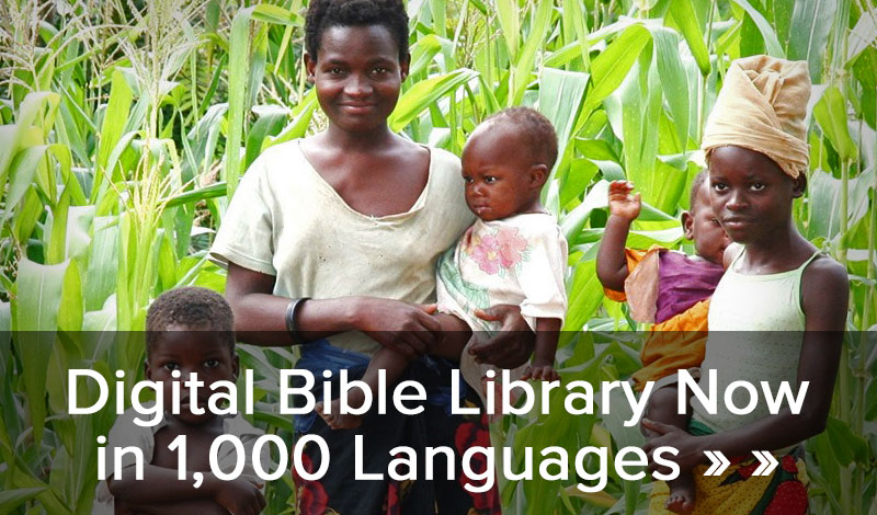 Digital Bible Library now in 1,000 languages >